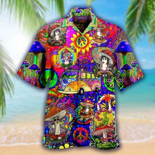 Mushrooms Don't Worry Be Hippie Hawaiian shirt