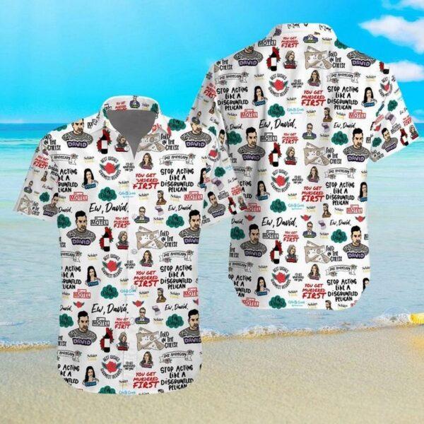 Schitts Creek Ew David Hawaiian Aloha shirt