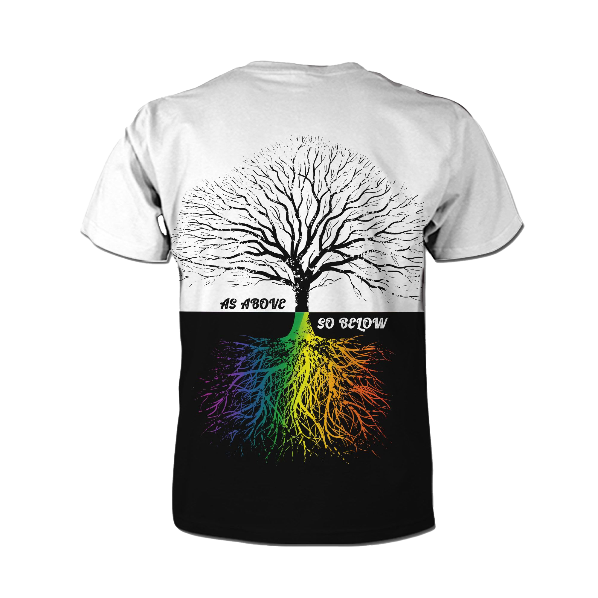 As Above So Below Rainbow Root 3D All Over Print T Shirt For LGBT Gay Lesbian Bisexual Transgender In Pride Month