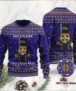Baltimore Ravens I Am Not A Player I Just Crush Alot Ugly Christmas Sweater Sweatshirt